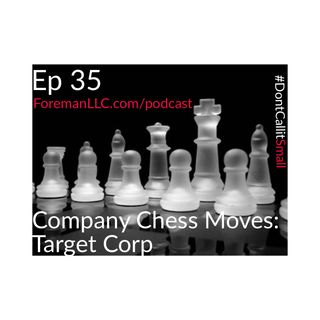 EP 35 Company Chess Moves: Target Corporation