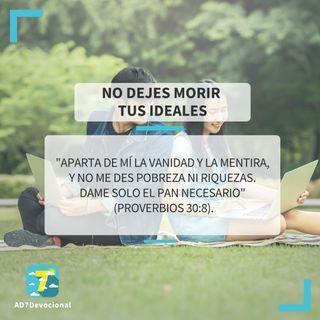 25 de junio - No dejes morir tus ideales - Una Nueva Versión de Ti 2.0 - Devocional Jóvenes