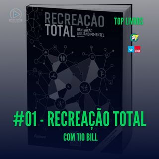Top Livros #01 - Recreação Total
