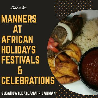 Manners At African Holidays, Festivals & Celebrations