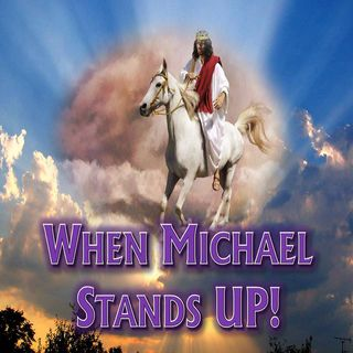# 44 - When Michael Stands Up