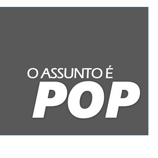 O Assunto é POP: Guerra dos Streamings