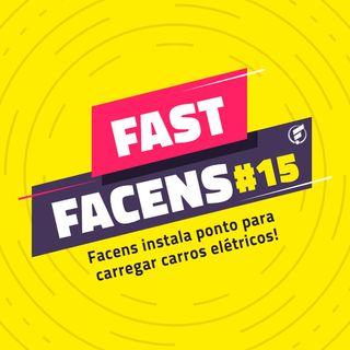 FAST Facens #15 Facens instala ponto para carregar carros elétricos!