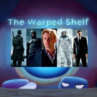 The Warped Shelf - The Works of Christopher Nolan