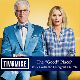 The Good Place Isn't Good!