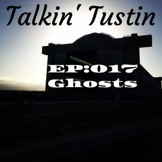 EP017: Ghosts