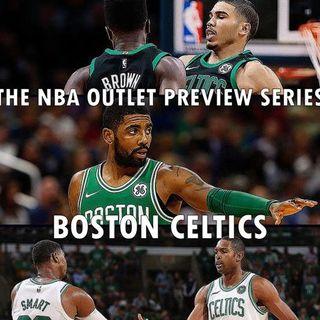 The 2018-19 NBA Outlet Preview Series: Boston Celtics