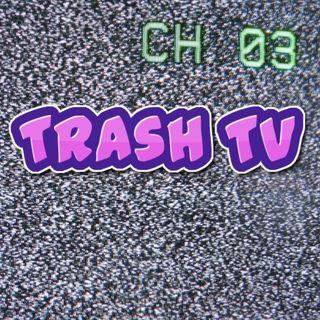 Trash TV - Episode 2:  Talks Jersey Shore