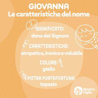 Giovanna, nome per bambina. Significato, origine e onomastico