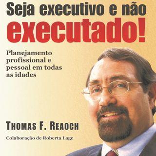Seja Executivo e Não Executado!