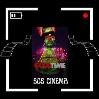 """Good Time"" (2017) Sociopaths, and Winnie The Pooh - SOSC #15"