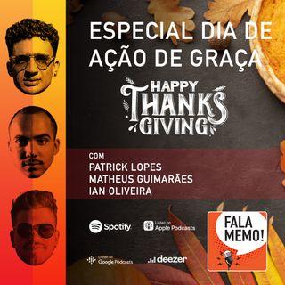 Dia de Ação de Graças | ESPECIAL FALA MEMO