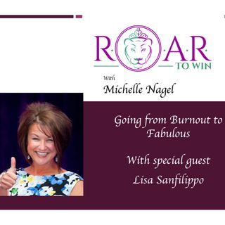 Going From Burnout to Fabulous with Lisa Sanfilippo