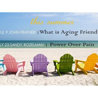 S5:E3 - John Feather, PhD: What Does Age- Friendly Look Like?