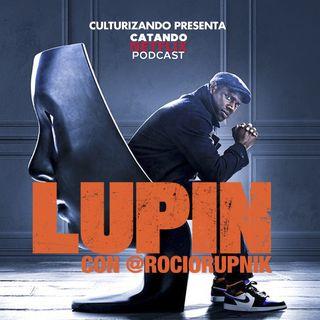 Lupin • Catando Netflix • Series y Películas
