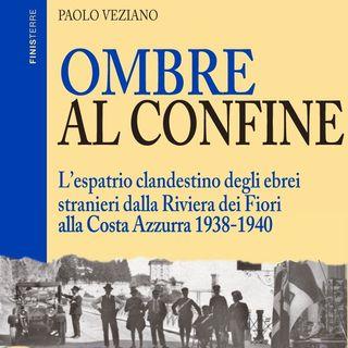 """Paolo Veziano """"Ombre al confine"""""""