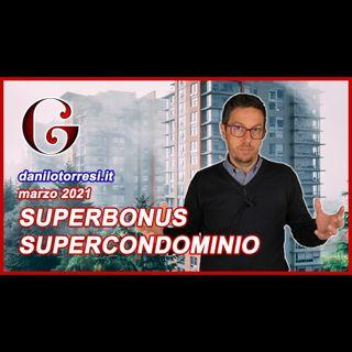 SUPERBONUS 110% Supercondominio e  Ecobonus condominio con più edifici