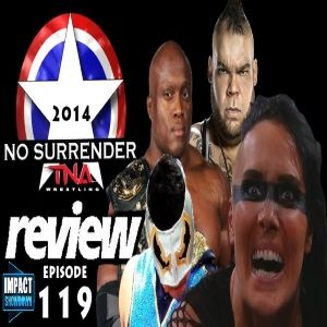 Episode 119: TNA No Surrender (9-17-14)