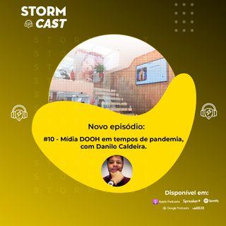 #10 - Mídia DOOH em tempos de pandemia,  com Danilo Caldeira