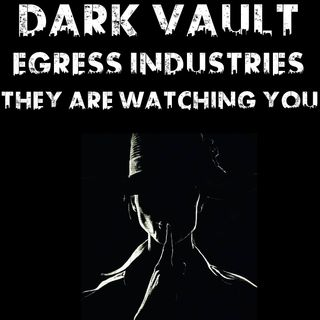 Dark Vault: Egress Industries with Bob From Tales From The Dark