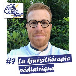 #7 La kinésithérapie pédiatrique
