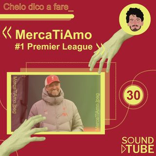 #30 MercaTiAmo #1 - Premier League