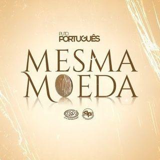 Puto Portugues - Mesma Moeda (Kizomba) || Eliias News