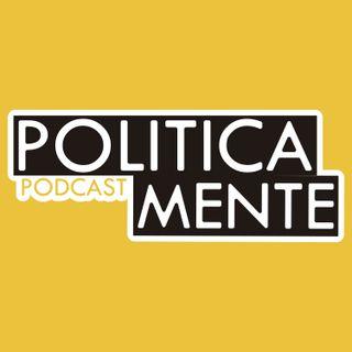 Episódio 04 - Politicamente: A novela de Bolsonaro com a Justiça