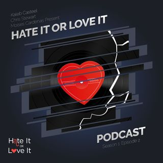 Episode 2: Sophomores – Hate It or Love It Podcast