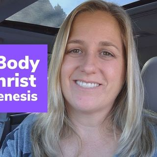 The Body of Christ (including Andy Savage, John MacArthur, Beth Moore & complementarians) & Genesis