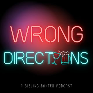 Wrong Directions Podcast Trailer