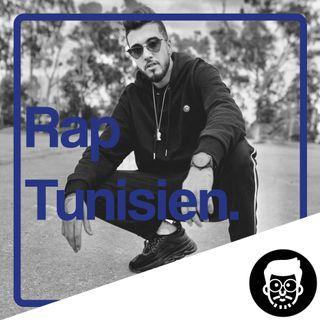 C'est quoi le Rap Tunisien ?