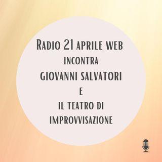 Il teatro di improvvisazione: intervista con Giovanni Salvatori