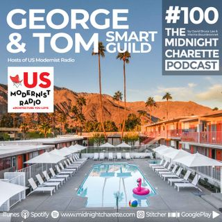 #100 - George Smart and Tom Guild, Hosts of US Modernist Radio