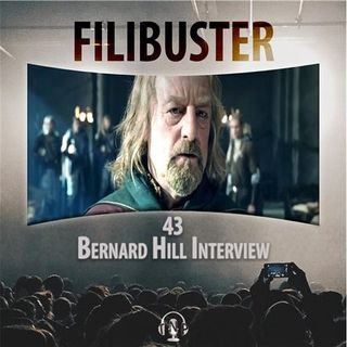 43 - Bernard Hill Interview
