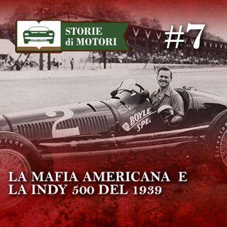 08 - Maserati e la vittoria alla Indy 500 grazie a un... gangster irlandese