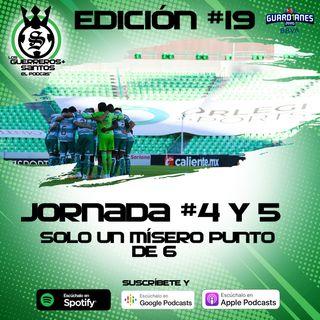 Ep19: Santos no tiene gol | 1 de 6 puntos | ¿Le pesa ser Capitán a Furch? | J4 y 5 |  Guard1anes 2020