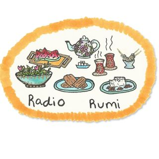 Radio Rumi Program 20: The World is Recreated every Instant!