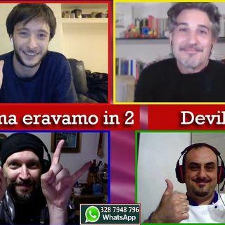 424 - Se prima con Filippo Panfi e Adamo Antonacci - 06.04.2021
