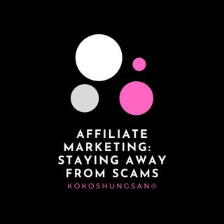 Affiliate Marketing Staying Away From Scams