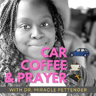 CAR 🚗 COFFEE ☕ AND PRAYER 😇🙏 2021_0923