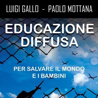 """Luigi Gallo """"Educazione Diffusa"""""""