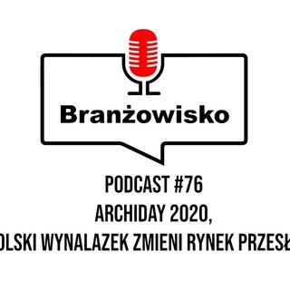 Branżowisko #76 – ArchiDay 2020, Polski wynalazek zmieni rynek przesłon?