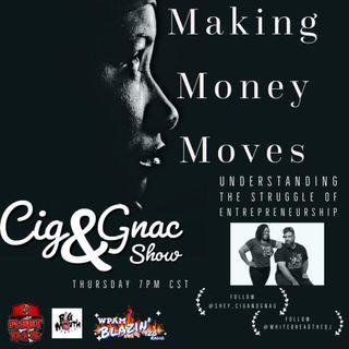 Making Money Moves_ Understanding the Struggle of Entrepreneurship