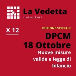 Edizione Speciale: DPCM 18 Ottobre - nuove misure valide e legge di bilancio