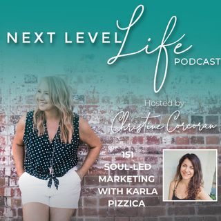 151 -Soul-led Marketing with Karla Pizzica, Brand & Marketing Strategist and Mentor