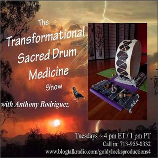 Transformational Sacred Drum Medicine Show ~ 24Oct2017