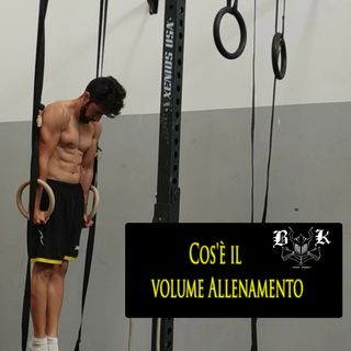 EP 17 Cos'è il Volume allenamento?