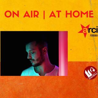 ON AIR | AT HOME - con Alberto Mariotti