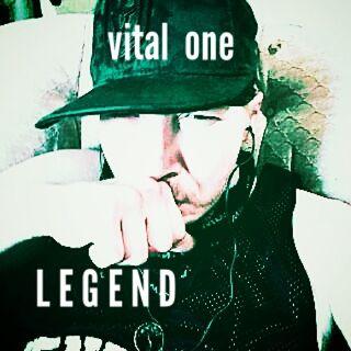 Vital. One.+++. L E G E N D. +++